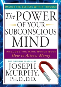 the-power-of-your-subconscious-mind-joseph-murphy